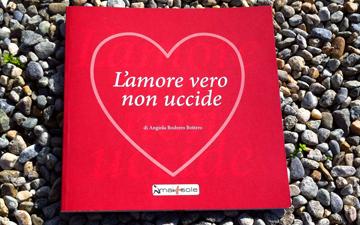 L'amore vero non uccide